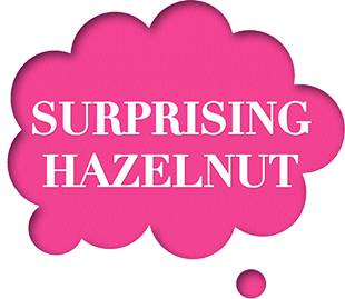 Surprising hazelnut